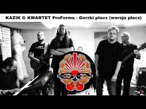 Gorzki płacz (wersja płacz) - & Kwartet ProForma