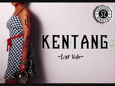 SUICIDAL SINATRA - KENTANG /Kena Tanggung (Lirik Video)