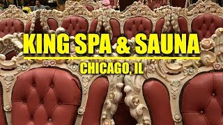 King Spa & Sauna | Chicago, IL
