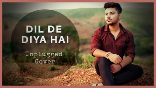 Dil De Diya Hai Jaan Tumhein Denge - Unplugged Cover | Swapneel Jaiswal