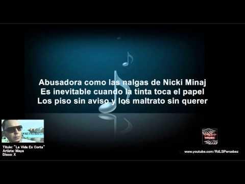 La Vida Es Corta (Letra) - Maya
