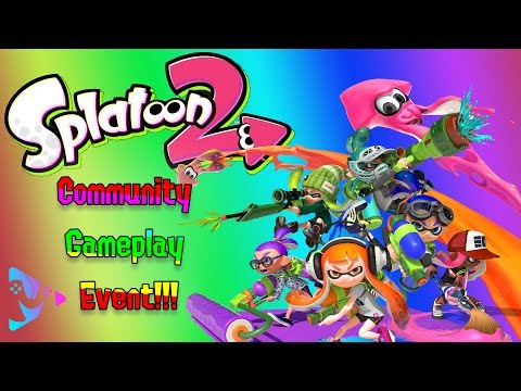 Splatoon 2 | Community Game Play Event | Tournament |
