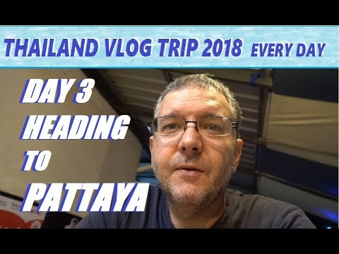 VLOG TRIP TO THAILAND – DAY 3: To Pattaya with bell travel service + cheap Thai food review