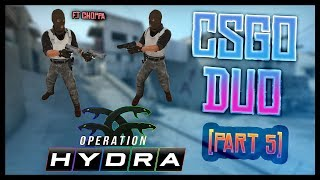 CS Duo (pt.5) & Operation Hydra