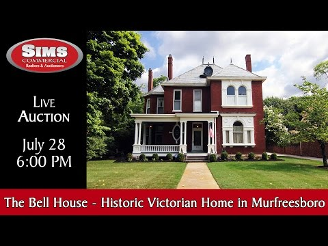 Auction - The Bell House, Historic Victorian Home in Downtown Murfreesboro