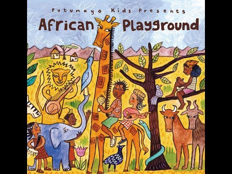 Putumayo Kids Presents - African Playground