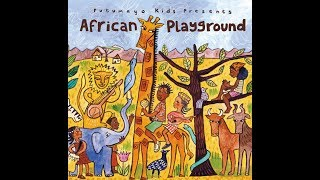 Putumayo Kids Presents - African Playground