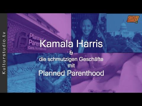 Kamala Harris & die schmutzigen Geschäfte mit Planned Parenthood