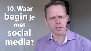 Waar begin je met de social media? Dag #10  - Klanten werven via social media