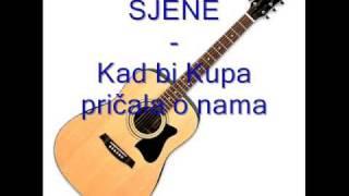 Sjene - Kad bi Kupa pričala o nama.mp3
