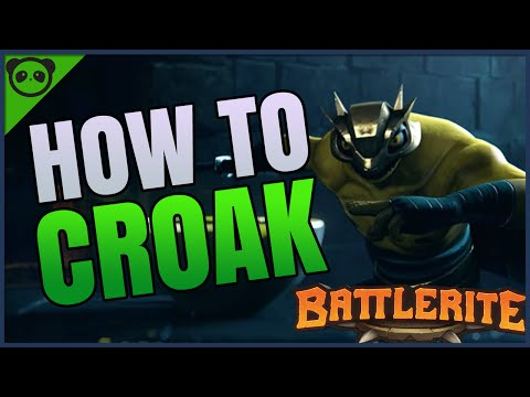 HOW TO CROAK - In-depth Ability and Battlerite Guide - 5250+ MMR Croak Main