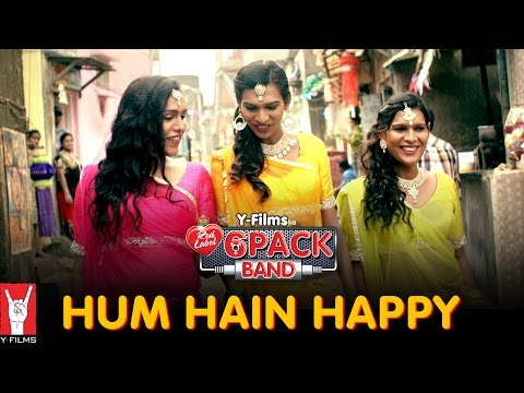 Hum Hain Happy - 6 Pack Band