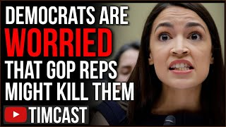 Democrats Are Worried Republicans In Congress Might Kill Them, AOC Says She Narrowly Escaped Death