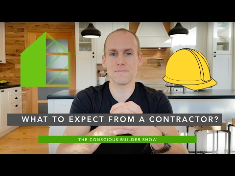 What to expect from a contractor?