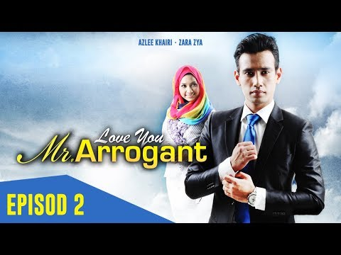 Akasia | Love You Mr. Arrogant | Episod 2