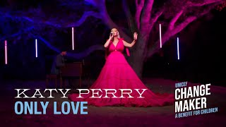 Katy Perry - Only Love (UNICEF Changemaker 2020 Benefit)