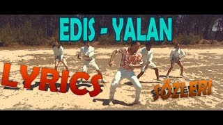 EDİS -YALAN Sözleri (LYRİCS) Video