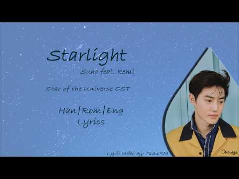Suho - Starlight ft. Remi [Han|Rom|Eng Color-Coded Lyrics]