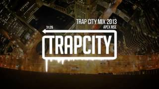 Trap City mix 2013