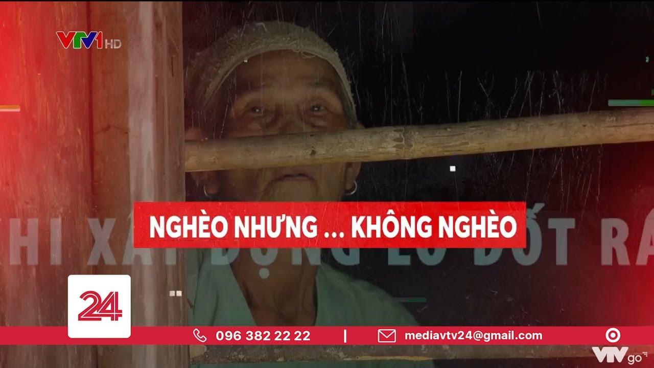 Tiêu Điểm: NGHÈO NHƯNG… KHÔNG NGHÈO | VTV24