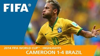 CAMEROON v BRAZIL (1:4) - 2014 FIFA World Cup™