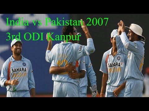 India vs Pakistan 2007 3rd ODI Kanpur
