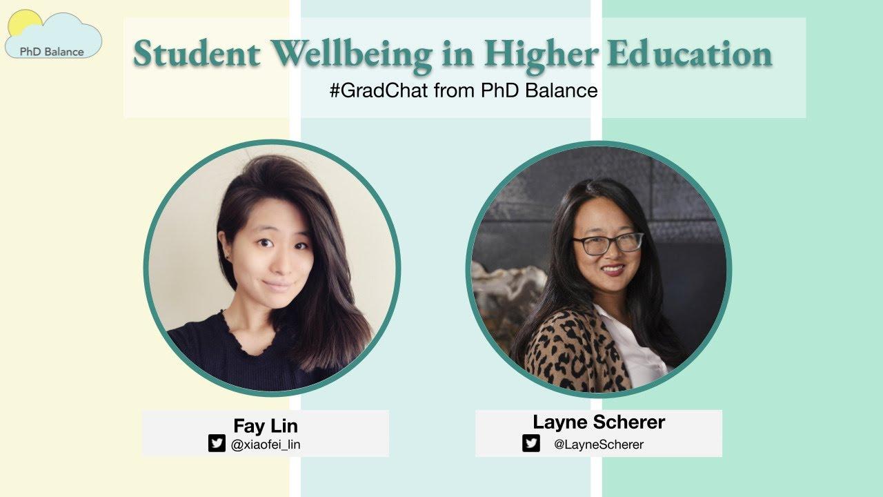 Student Wellbeing in Higher Education ~ w/ Layne Scherer
