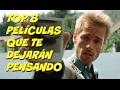 TOP 8 PELÍCULAS QUE TE DEJARÁN PENSANDO - THRILLER PSICOLÓGICO