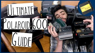 The Ultimate Polaroid 600 Guide