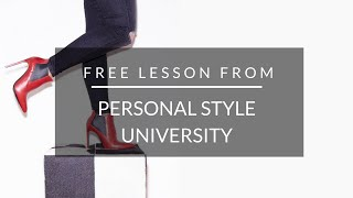 FREE Mini Lesson from Personal Style University!