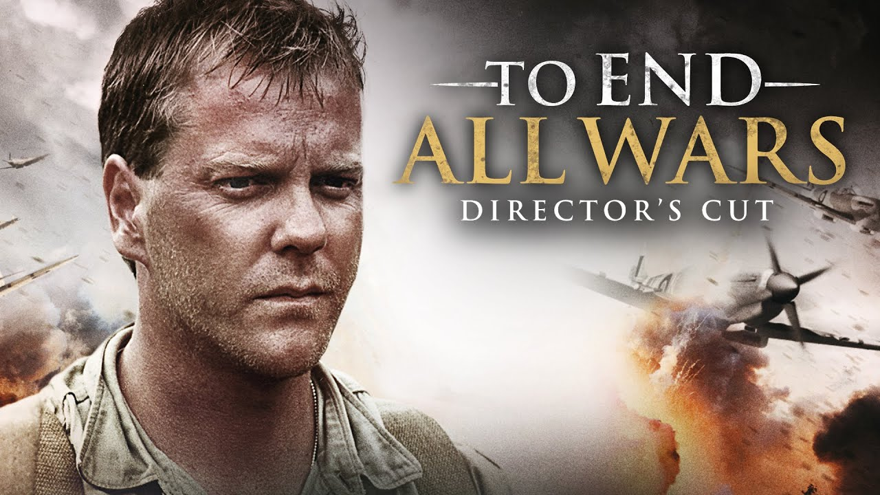 """Download KIEFER SUTHERLAND """"TO END ALL WARS""""   FREE FULL LENGTH CHRISTIAN MOVIE"""