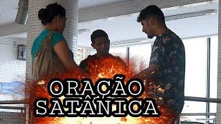 PEGADINHA-ORAÇÃO SATÂNICA