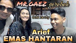 Mr Gaez Gerebek Arief Ovhi Firsty Part 1