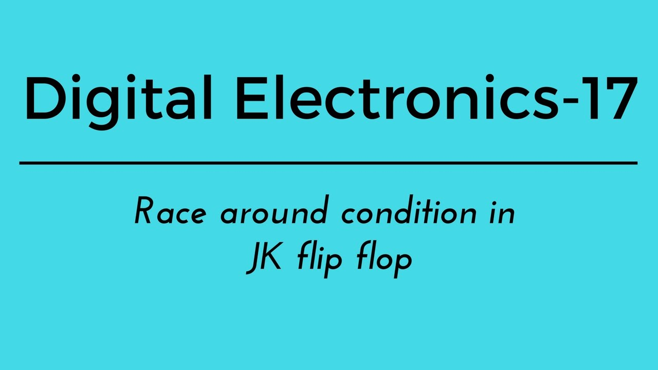 854c80485a75 Digital Electronics part-17 Race around condition in JK flip flop ...