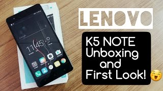Lenovo VIBE K5 Note INDIA Unboxing and First Look!