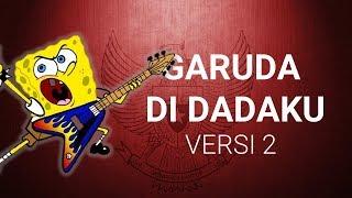 Gambar cover Spongebob feat. Netral Garuda di dadaku [versi 2]