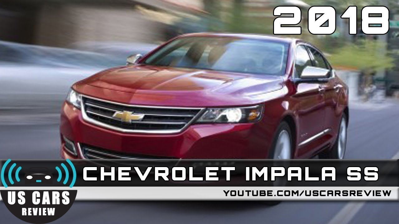 2018 chevrolet impala ss review youtube. Black Bedroom Furniture Sets. Home Design Ideas