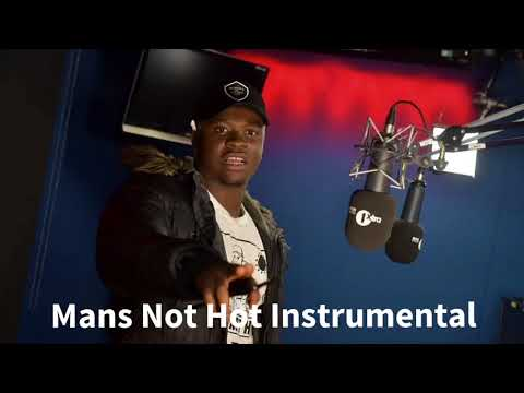 Mans Not Hot (Instrumental) / MC Quakes-Roadman Shaq- Fire in the Booth