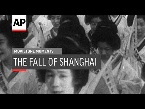The Fall of Shanghai - 1937 | Movietone Moments | 9 Nov 18