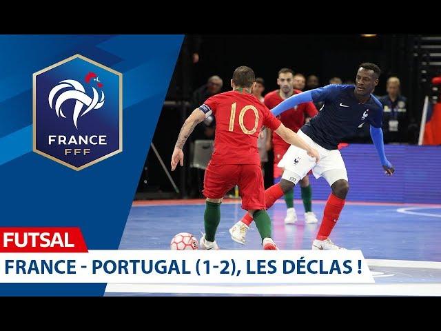 Futsal, les déclas après France-Portugal (1-2) I FFF 2019-2020