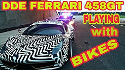 Daily Driven Exotics Ferrari 458 GT playing with bikes