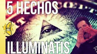 5 HECHOS ILLUMINATIS