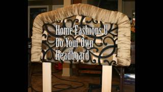 Headboard (do Your Own) From Www.homefashionsu.com