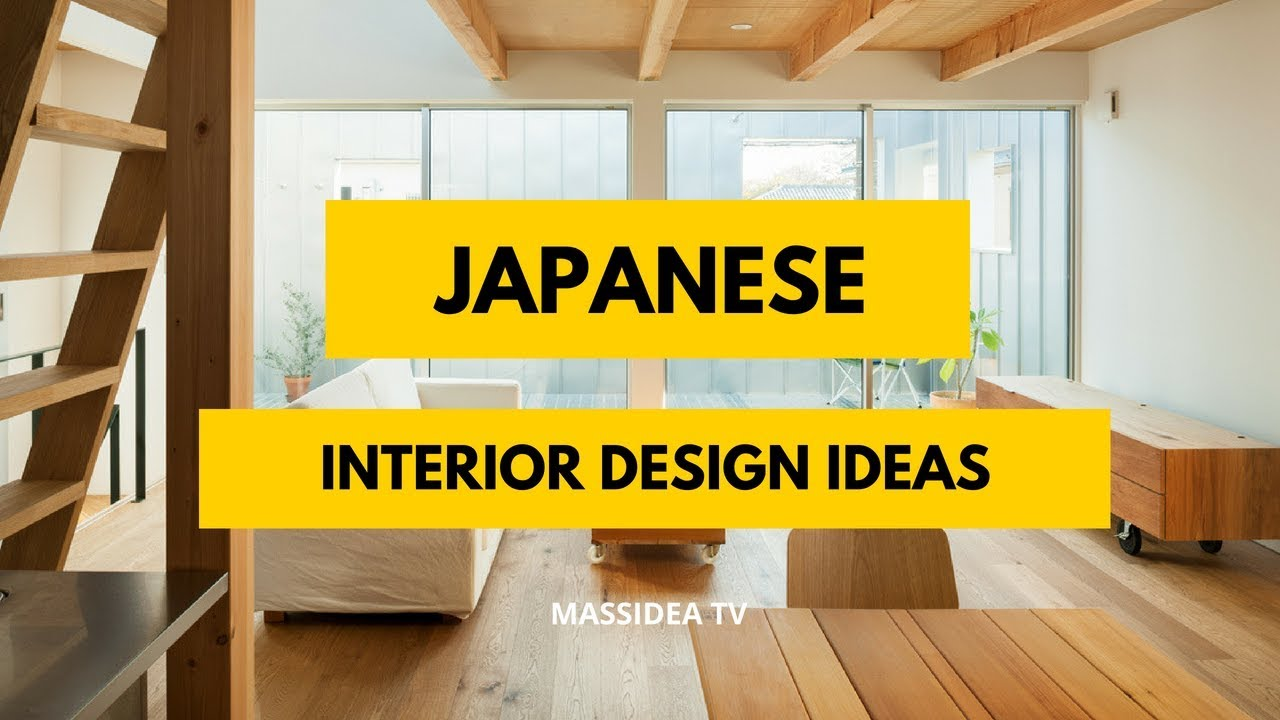 100 Beautiful Japanese Interior Design Ideas Youtube