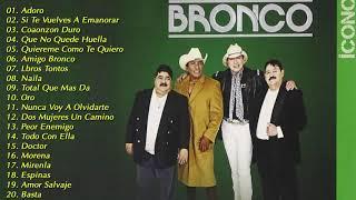 BRONCO EXITOS - LO MEJOR DE BRONCO SUPER ROMANTICAS