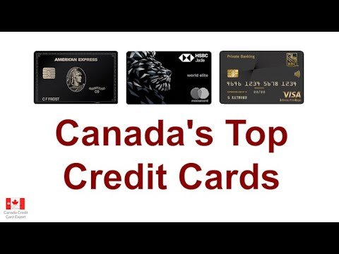 Canada's Top Credit Cards; High Net Worth (Category 6 Cards)