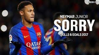 Neymar ▶ Sorry ● Skills & Goals 2017 HD