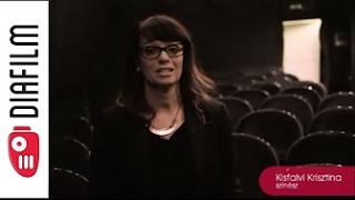Kisfalvi Kriszta színésznő emlékei a diázásról