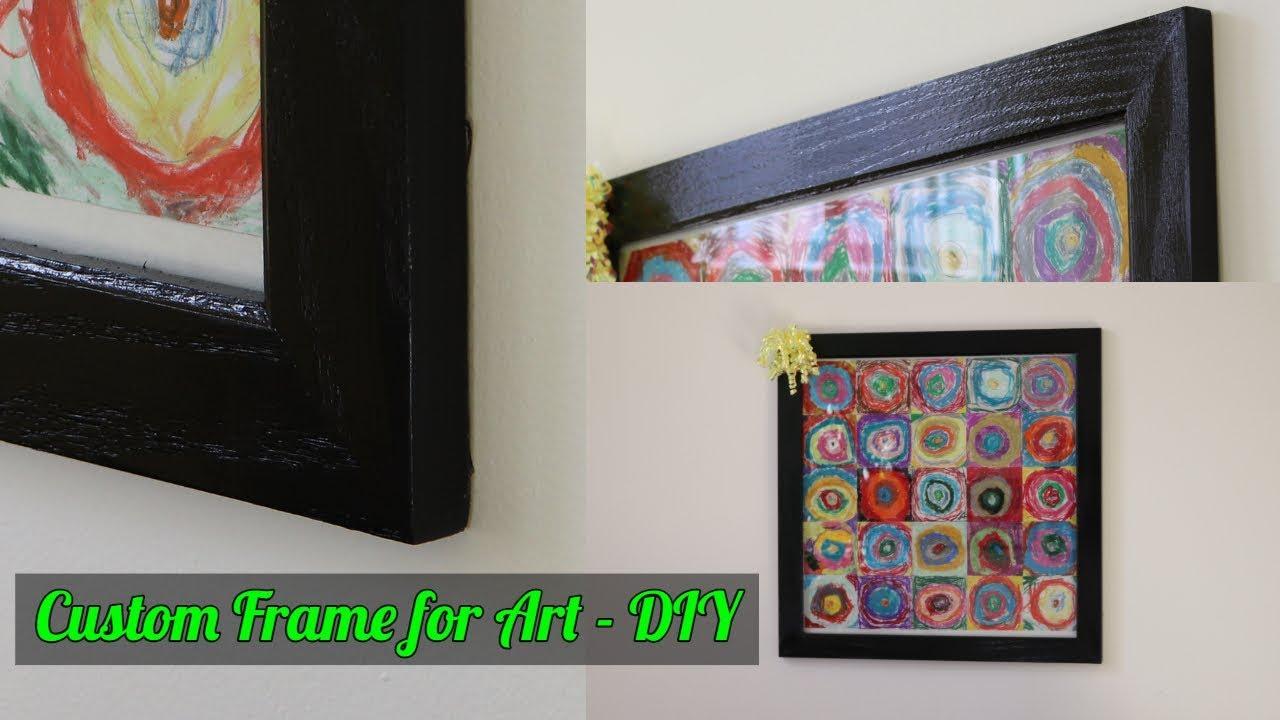 How To Make A Custom Frame Diy You