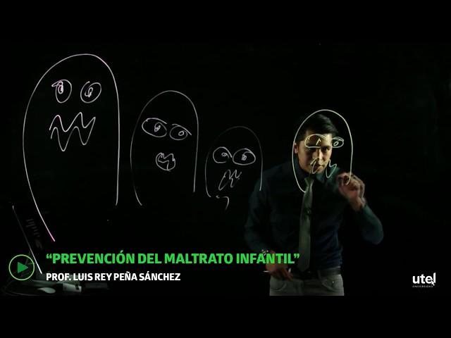 Prevención del Maltrato Infantil | UTEL Universidad
